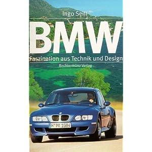 BMW. Faszination aus Technik und Design. Sonderausgabe