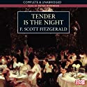 Tender Is the Night (       UNABRIDGED) by F. Scott Fitzgerald Narrated by Peter Marinker