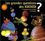 echange, troc  - Les grandes questions des Kikekoi