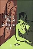 echange, troc Thierry Bizot - Ambition & Cie