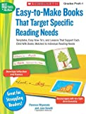 Easy-to-Make Books That Target Specific Reading Needs: Templates, Easy How-to's, and Lessons That Support Each Child With Books Matched to Individual Reading Needs (Best Practices in Action) (0439438292) by Miyamoto, Florence