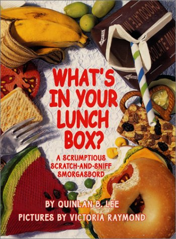 What'S In Your Lunch Box? A Scrumptious Scratch-And-Sniff Smorgasbord front-848323