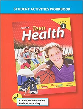 Teen Health, Course 1, Student Activities