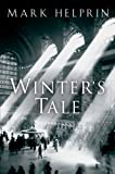 Winter's Tale (0156031191) by Helprin, Mark