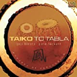 Taiko to Tabla Joji Hirota/Pete Locket