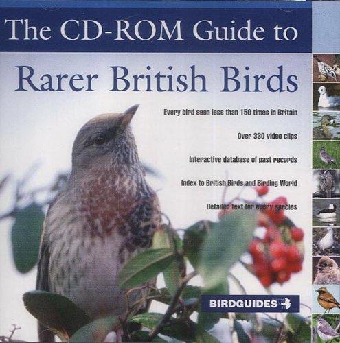 The CD-ROM Guide to Rarer British Birds