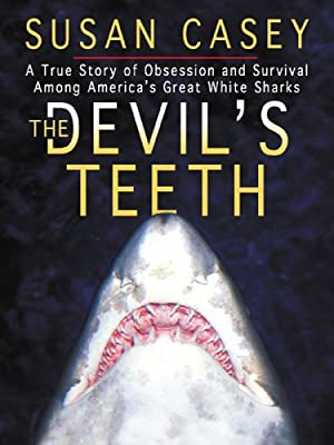 Thorndike Nonfiction - Large Print - The Devil's Teeth: A True Story of Obsession and Survival Among America's Great White Sharks (Thorndike Nonfiction - Large Print)