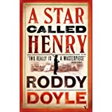 A Star Called Henryby Roddy Doyle