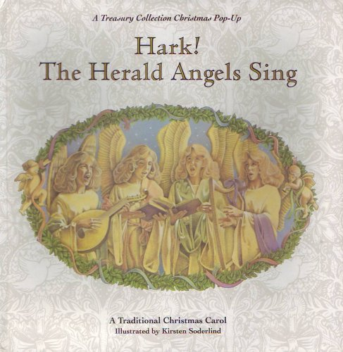 HARK! THE HERALD ANGELS SING: A TREASURY COLLECTION CHRISTMAS POP-UP, Kirsten (Illustrated by) Soderlind