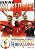 The Pride Of St George: The Official Review Of England's 2002 [DVD]
