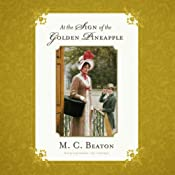At the Sign of the Golden Pineapple: The Regency Series, Book 1 | [M. C. Beaton]