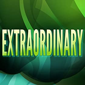 Extraordinary (Originally Performed by Clean Bandit and Sharna Bass) [Karaoke Version]