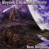 Beyond the Skies Eternity by Bertolla, Ivan (2009-08-25?