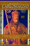 Breve historia de Carlomagno y el Sacro Imperio Romano Germ�nico