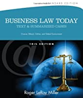 Business Law Today, Standard: Text and Summarized Cases, 10th Edition Front Cover