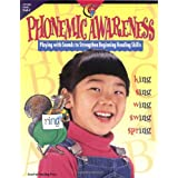 Phonemic Awareness: Playing with Sounds to Strengthen Beginning Reading Skills ~ Jo Fitzpatrick