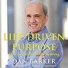 Life Driven Purpose: How an Atheist Finds Meaning Hörbuch von Dan Barker Gesprochen von: Dan Barker, Daniel C. Dennett