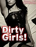 img - for Dirty Girls: Five Smutty Stories of Filthy, Hardcore Sex book / textbook / text book