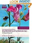 Understanding Flowers and Flowering S...