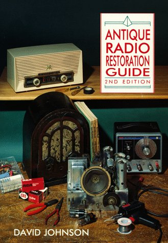 Antique Radio Restoration Guide