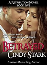 Betrayed (a Romantic Suspense Retribution Novel)