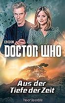 DOCTOR WHO: AUS DER TIEFE DER ZEIT (GERMAN EDITION)