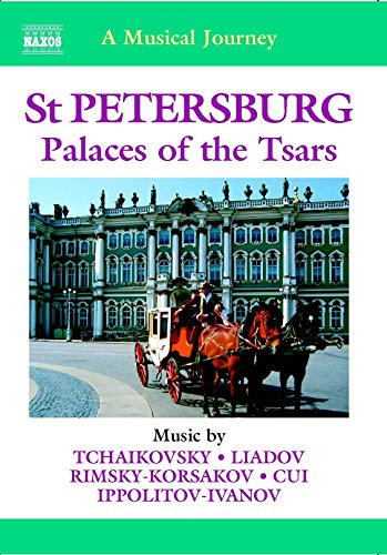 A Musical Journey - St Petersburg: Palaces of the Tsars