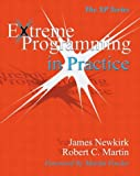 Extreme Programming in Practice (0201709376) by Newkirk, James W.