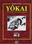 Y�kai : Dictionnaire des monstres jap...