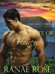 A Taste of Honey (Half Moon Shifters)