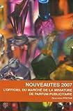 echange, troc Geneviève Fontan - Nouveautés 2007 : L'officiel du marché de la miniature de parfum publicitaire