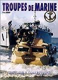 echange, troc Yves Debay - Les Troupes De Marine/French Marine Forces