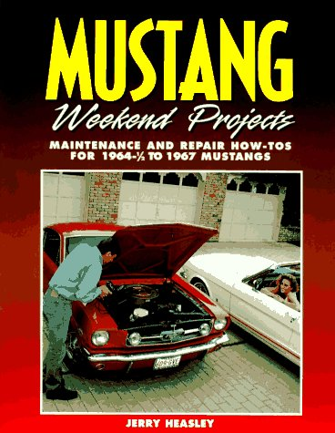 Mustang Weekend Projects 1964-1967