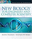 New biology for engineers and computer scientists /