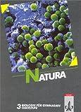 Natura, Biologie für Gymnasien, Gesamtausgabe, Bd.3, Oberstufe: BD 3 - Horst Bickel, Roman Claus, Roland Frank, Inge Kronberg