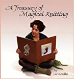 A Treasury of Magical Knitting (0970886977) by Bordhi, Cat