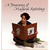 A Treasury Of Magical Knittingpar Cat Bordhi