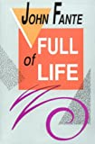 Full of Life (0876857187) by Fante, John