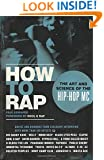 How to Rap: The Art and Science of the Hip-Hop MC