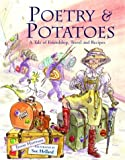 img - for Poetry and Potatoes: A Tale of Friendship, Travel and Recipes book / textbook / text book