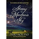 Starry Montana Sky (The Montana Sky Series) ~ Debra Holland