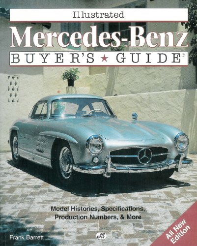 Illustrated Mercedes-Benz Buyer's Guide (Illustrated Buyer's Guide) (Buyer And Cellar compare prices)