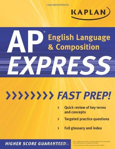 Kaplan AP English Language & Composition Express (Kaplan Test Prep)