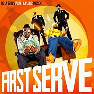 De La Soul presents: First Serve
