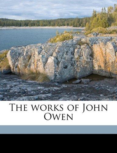 The works of John Owen Volume 7