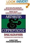 Arthritis and Common Sense (Fireside...
