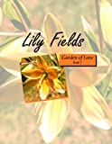 Lily Fields (Garden of Love 1)