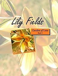 Lily Fields (Garden of Love Book 1)
