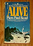 (ALIVE)) BY Read, Piers Paul(Author)Mass market paperback{Alive: The Story of the Andes Survivors} on 01 May-1975