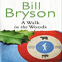 A Walk in the Woods | Livre audio Auteur(s) : Bill Bryson Narrateur(s) : William Roberts